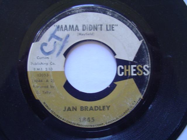 JAN BRADLEY - MAMA DONT LIE - CHESS 1845