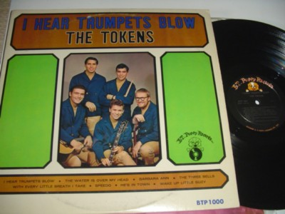 THE TOKENS - I HEAR TRUMPETS - B T PUPPY { 473