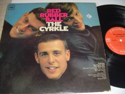 THE CYRKLE - RED RUBBER BALL - COLUMBIA { 496