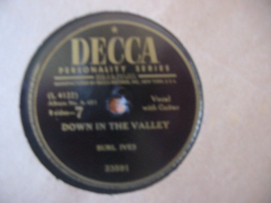 BURL IVES - DOWN IN THE VALLEY - DECCA 23591