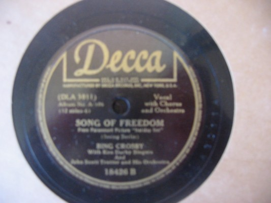 BING CROSBY - SONG OF FREEDOM - DECCA 18426
