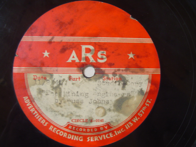 RUSS JOHNS - THE MINING ENGINEERS - 1945 ACETATE