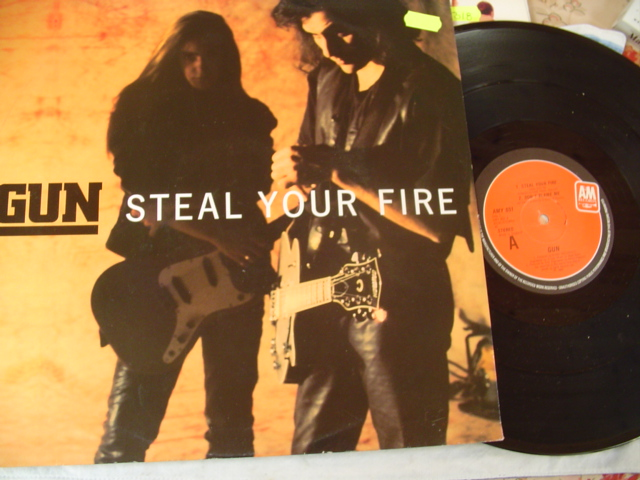 GUN - STEAL YOUR FIRE - A & M 1992