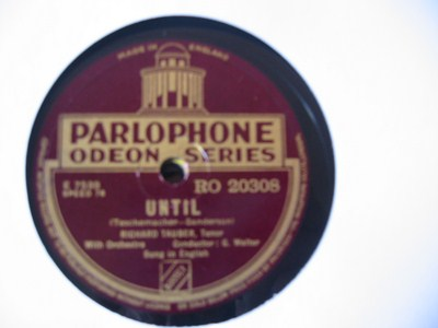 Richard Tauber - Until - Parlophone UK