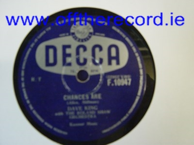 Dave King - Chances Are - Decca F.10947 UK