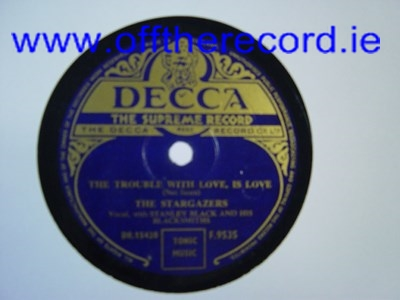 The Stargazers - The trouble with Love - DECCA F.9535 UK