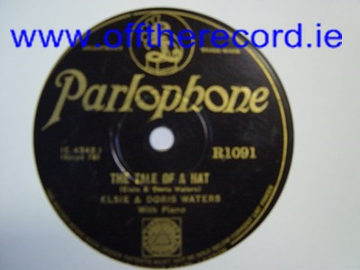 Elsie & Doris Waters - The tale of the hat - Parlophone R.1091