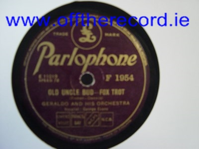 Geraldo & Orchestra - Old Uncle Bud - Parlophone F.1954