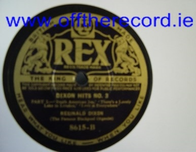 Reginald Dixon - Dixon Hits No. 03 - Rex 8615 UK