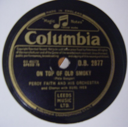 Percy Faith - On top of old Smokey - Columbia DB 2877