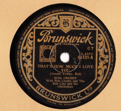 Bing Crosby - That's how much I love You - Brunswick UK