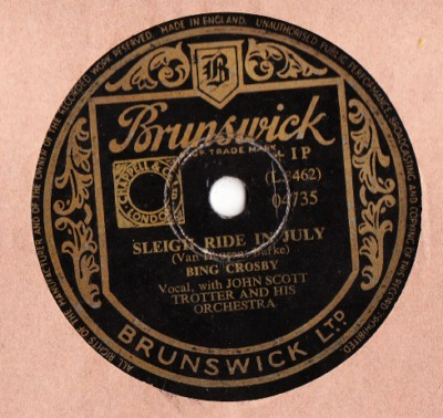 Bing Crosby - Sleigh Ride in July - Brunswick UK