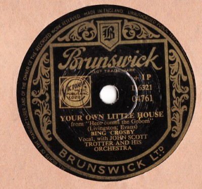 Bing Crosby - Your own little house - Brunswick UK
