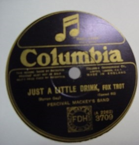 Percival Mackey's Band - Just a little Drink - Columbia 3709 UK