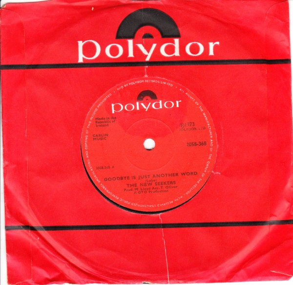 The New Seekers - Goodbye just another word - Polydor Irish 3621