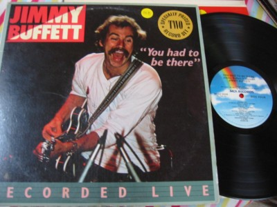 JIMMY BUFFETT - YOU HAD TO BE THERE - 2LP MCA { AF 968