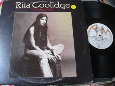RITA COOLIDGE - IT'S ONLY LOVE - A & M { AF 975