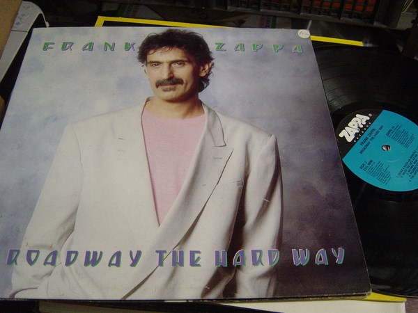 Frank Zappa - Braodway the Hard Way - Zappa 14 - UK 1988