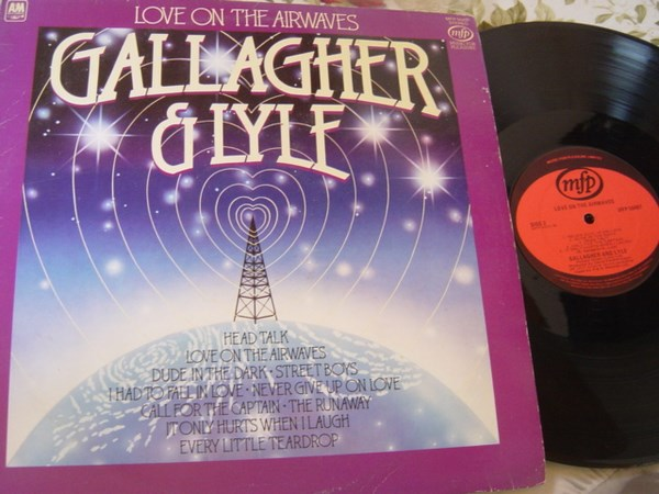 Gallagher & Lyle - Love on the Airwaves - MFP 50497 - UK 1977