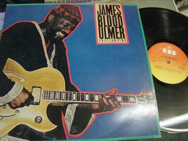 James Blood Ulmer - Freelancing - CBS 85224 Holland 1981