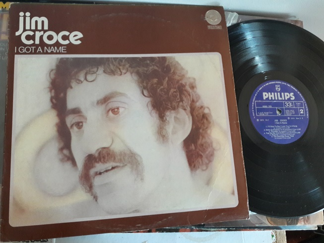 Jim Croce - I Got a Name - Philips 6360702 - 1973 Irish Rare