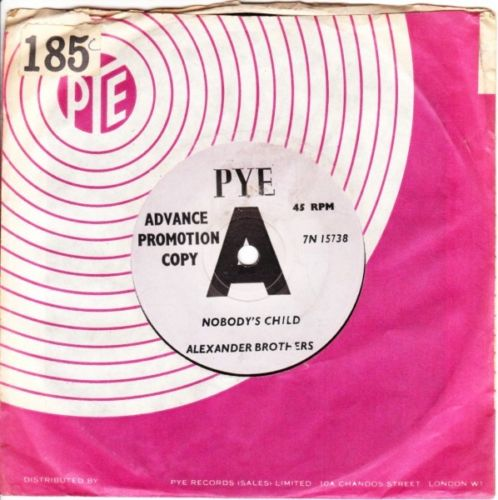 ALEXANDER BROTHERS - NOBODYS CHILD - PYE DEMO 3162