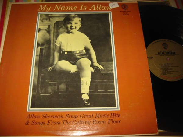 ALLAN SHERMAN - MY NAME IS - WARNER { 117
