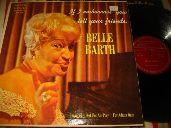 BELLE BARTH - IF I EMBARRASS YOU - AFTER HOURS { 115