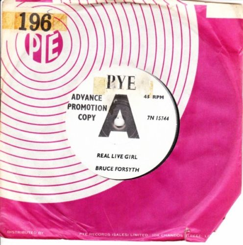 BRUCE FORSYTH - REAL LIVE GIRL - PYE DEMO 3164