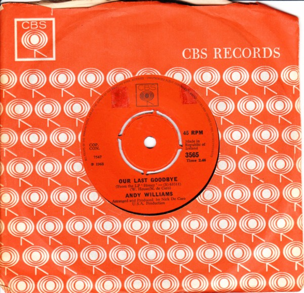 Andy Williams - Our last goodbye - CBS IRISH 3275