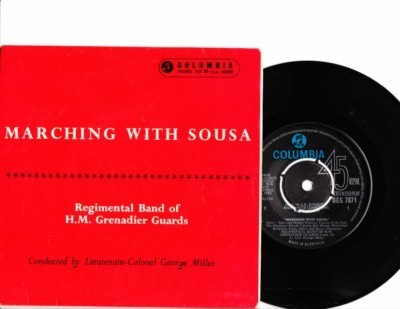 H.M. Grenadier Guards - Marching with Sousa - Columbia EP