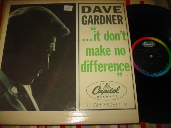 DAVE GARDNER - DONT MAKE NO DIFFERENCE - CAPITOL { 113