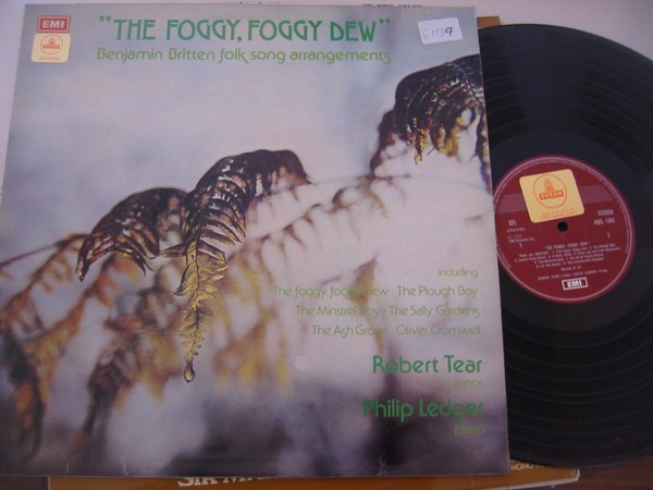 ROBERT TEAR - BRITTEN - FOGGY DEW - EMI