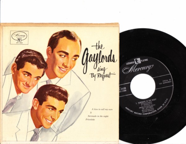 THE GAYLORDS - Sing by Request - MERCURY EP1-3263