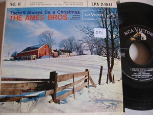 Ames Brothers -THERE'LL ALWAYS BE A CHRISTMAS - RCA EP