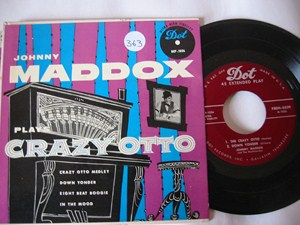 JOHNNY MADDOX - PLAYS CRAZY OTTO - DOT EP