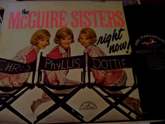 THE McGUIRE SISTERS - RIGHT NOW - ABC RECORDS { F 58