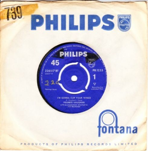 Frankie Vaughan - I'm gonna clip your wings - Philips UK 3647