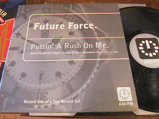 Future Force - Puttin' A Rush On Me # 357