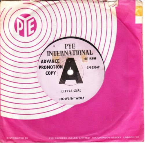 HOWLIN WOLF - LITTLE GIRL - PYE INT. DEMO 3149