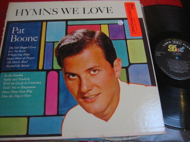 PAT BOONE - HYMNS WE LOVE - DOT RECORDS { C 49