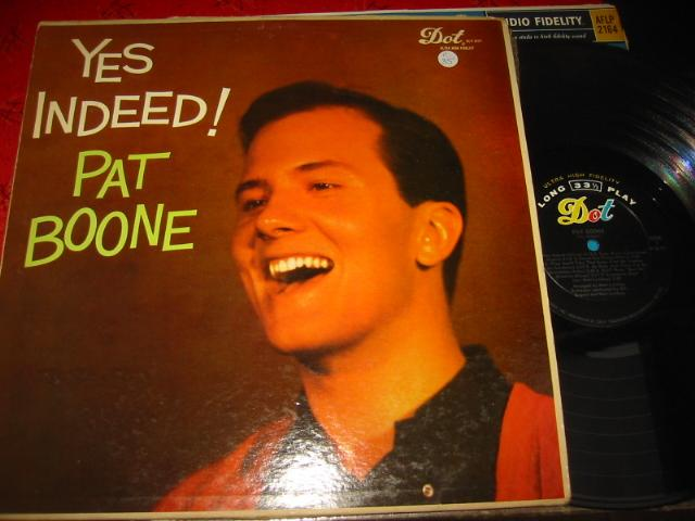 PAT BOONE - YES INDEED - DOT RECORDS { C 35