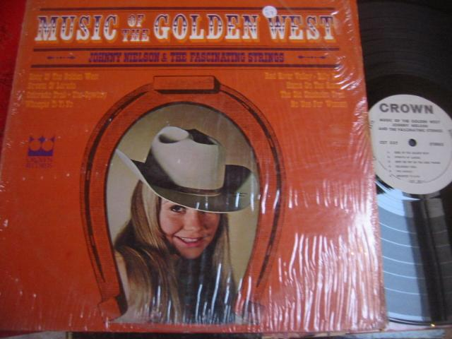 JOHNNY NIELSON - MUSIC OF GOLDEN WEST - CROWN { C 57