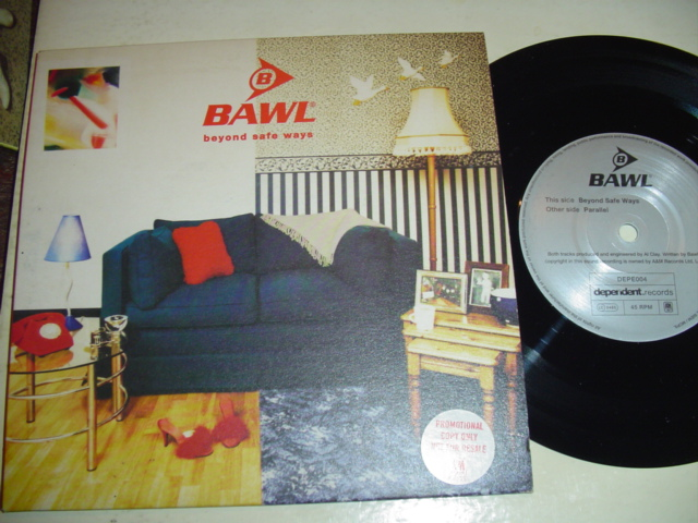 BAWL - BEYOND SAFE WAYS DEPENDET RECORDS 199