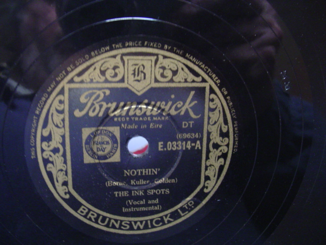 INK SPOTS - NOTHIN' - BRUNSWICK IRISH PRESS
