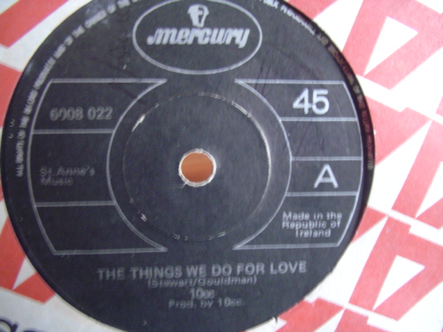 10 CC - THINGS WE DO FOR LOVE - MERCURY IRISH