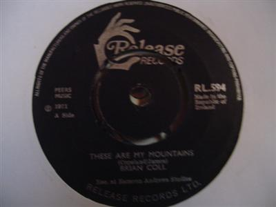 RL 0594 - BRIAN COLL - THESE ARE MY MOUNTAINS