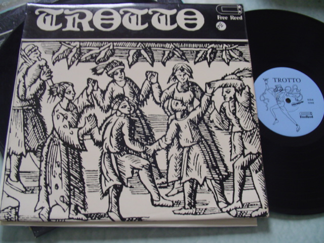 TROTTO - SONGS & DANCES MIDDLE AGES - FREE REED