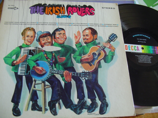 THE IRISH ROVERS - ALL HUNG UP - DECCA