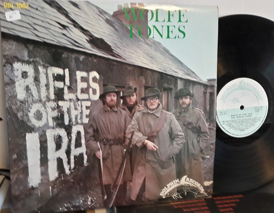 The Wolfe Tones - Rifles of the I.R.A. - Dolphin Records 1970